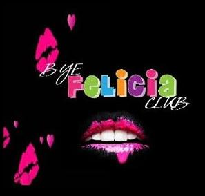 persevere-bye_felicia